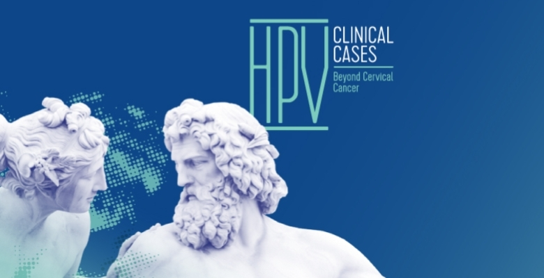 HPV Clinical Cases 2020: prazo de submissão de casos clínicos a terminar